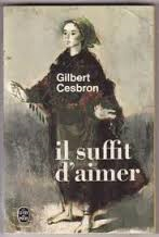 Il suffit d'aimer 1960 Gilbert CESBRON