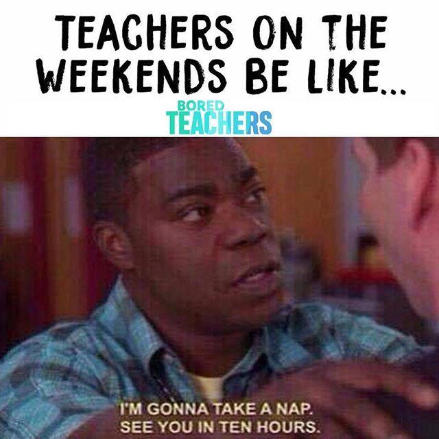 Teacher Tired Bored Teachers Teacher Memes Funny Teacher Jokes