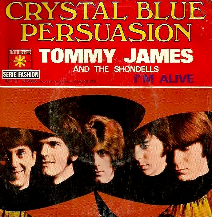 Tommy James And The Shondells Crystal Blue Persuasion 1969 60s