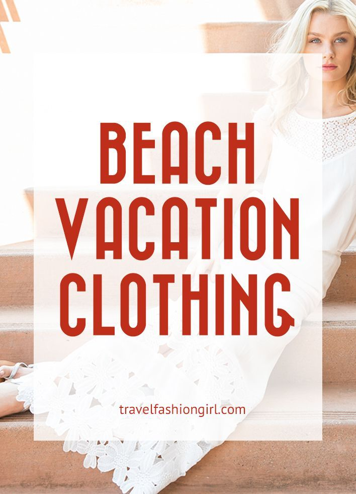 The Best Beach Vacation Clothing That's Luxurious (and Functional) #beachvacationclothes Beach Vacation Clothing: These 5 Pieces Create 15 Unique Vacation Looks #beachvacationclothes