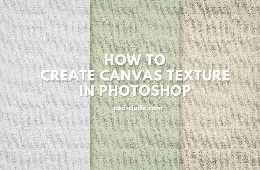 Photoshop Canvas Texture Canvas Texture Photoshop Photoshop