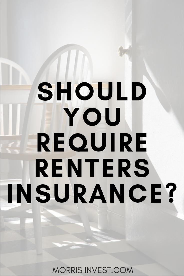 Should You Require Tenants To Get Renters Insurance Renters