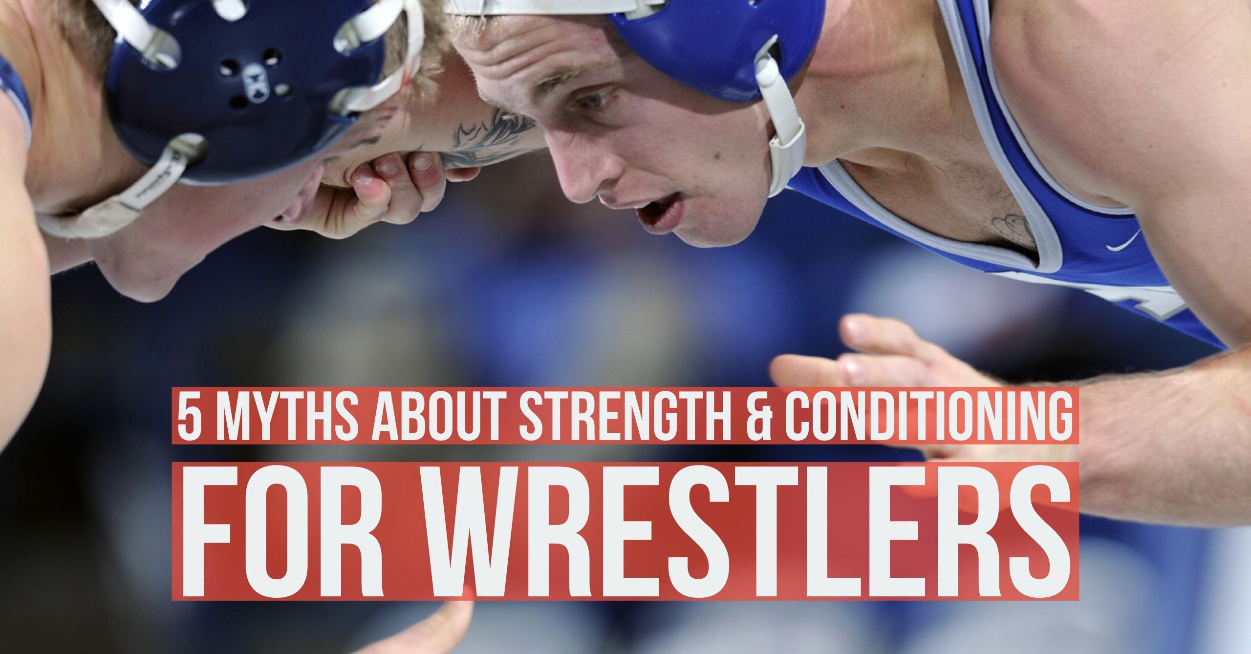 Top 5 MYTHS About Wrestling Workouts: Strength and