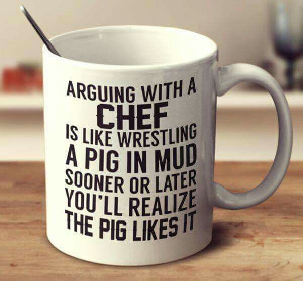 3bb34814 Chef humor   Funny Quotes   Chef quotes, Engineer mug, Mugs