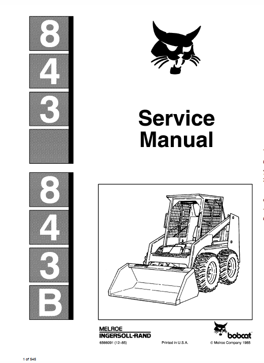 Bobcat 843 And 843b Skid Steer Loader Service Manual Repair Manuals Skid Steer Loader Bobcat