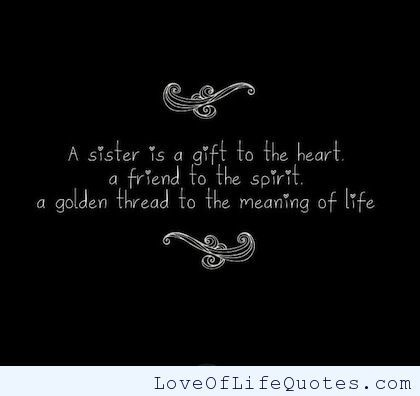 Pin By Love Of Life Quotes On Quotes Sister Quotes Sister Quotes