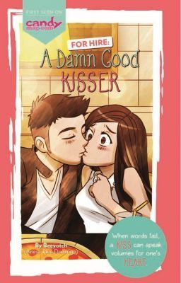 For Hire A Damn Good Kisser Published 1st Chapter Books To