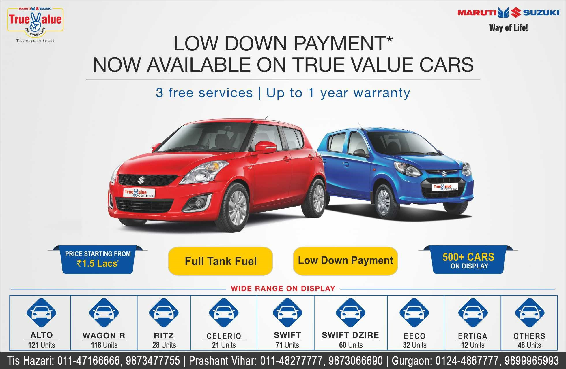 Zero down payment now available on true value cars http www ranamotors co in used car inventory en in htm tis hazari ph 011 47166666