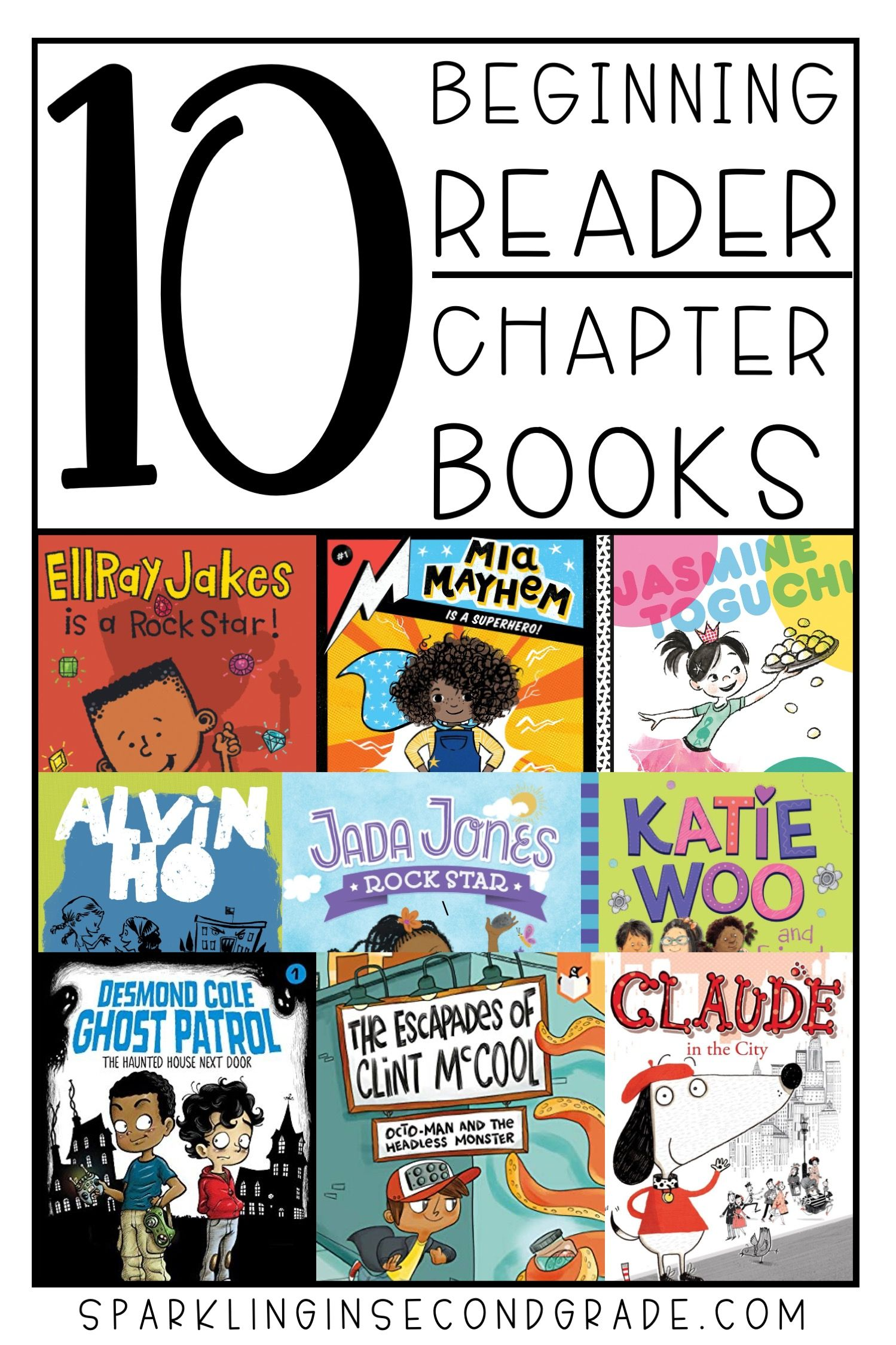 10 Beginning Chapter Books Sparkling In Second Grade Chapter Books Elementary School Reading Easy Chapter Books Easy to read chapter books for 2nd