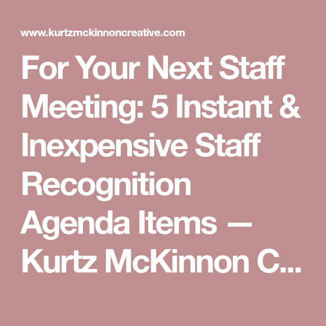For Your Next Staff Meeting  Instant  Inexpensive Staff