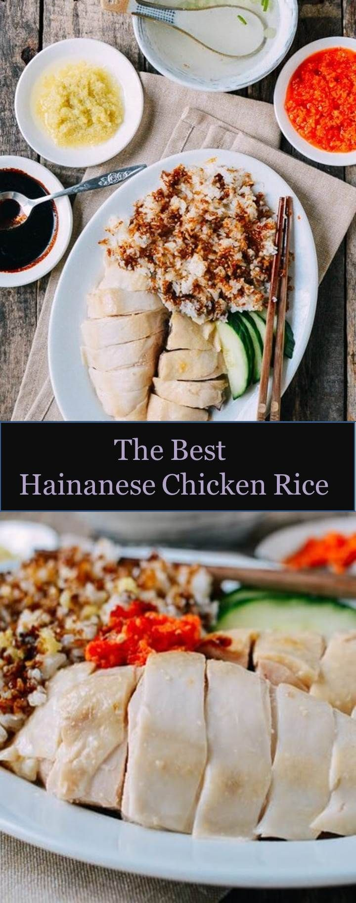 Hainanese chicken rice with images hainanese