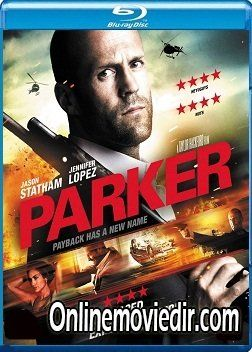 parker 2013 movie in hindi 480p