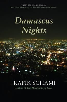 Prices For Damascus Nights By Rafik Schami Night Drama Words International Books
