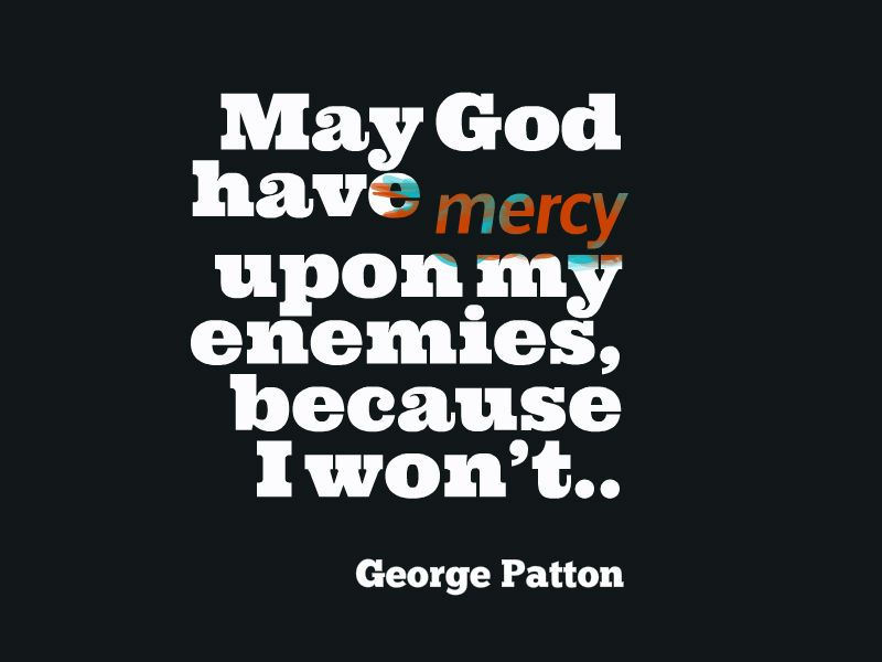 Epic Quotes Quote about enemies, God, and mercy | Epic quotes club | Quotes  Epic Quotes
