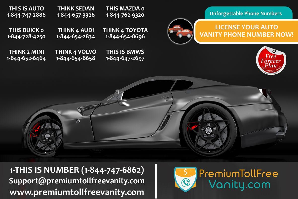 Pin By Premium Toll Free Vanity Numbers On Auto Vanity Numbers