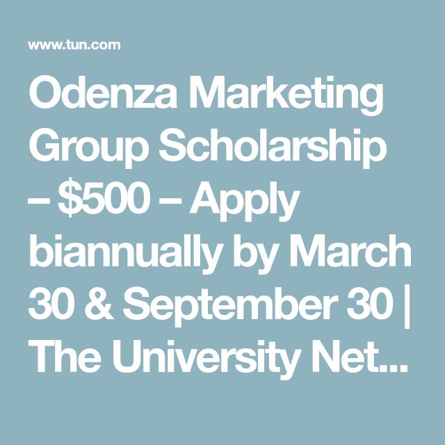 a9f8f20e08a2b49f2693dc16343077d6 - Odenza Marketing Group Scholarship Application