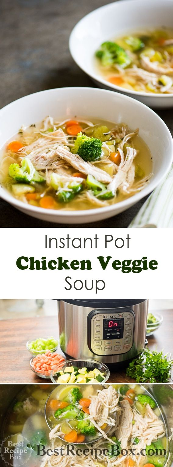Instant Pot Chicken Vegetable Soup Pressure Cooker Recipe