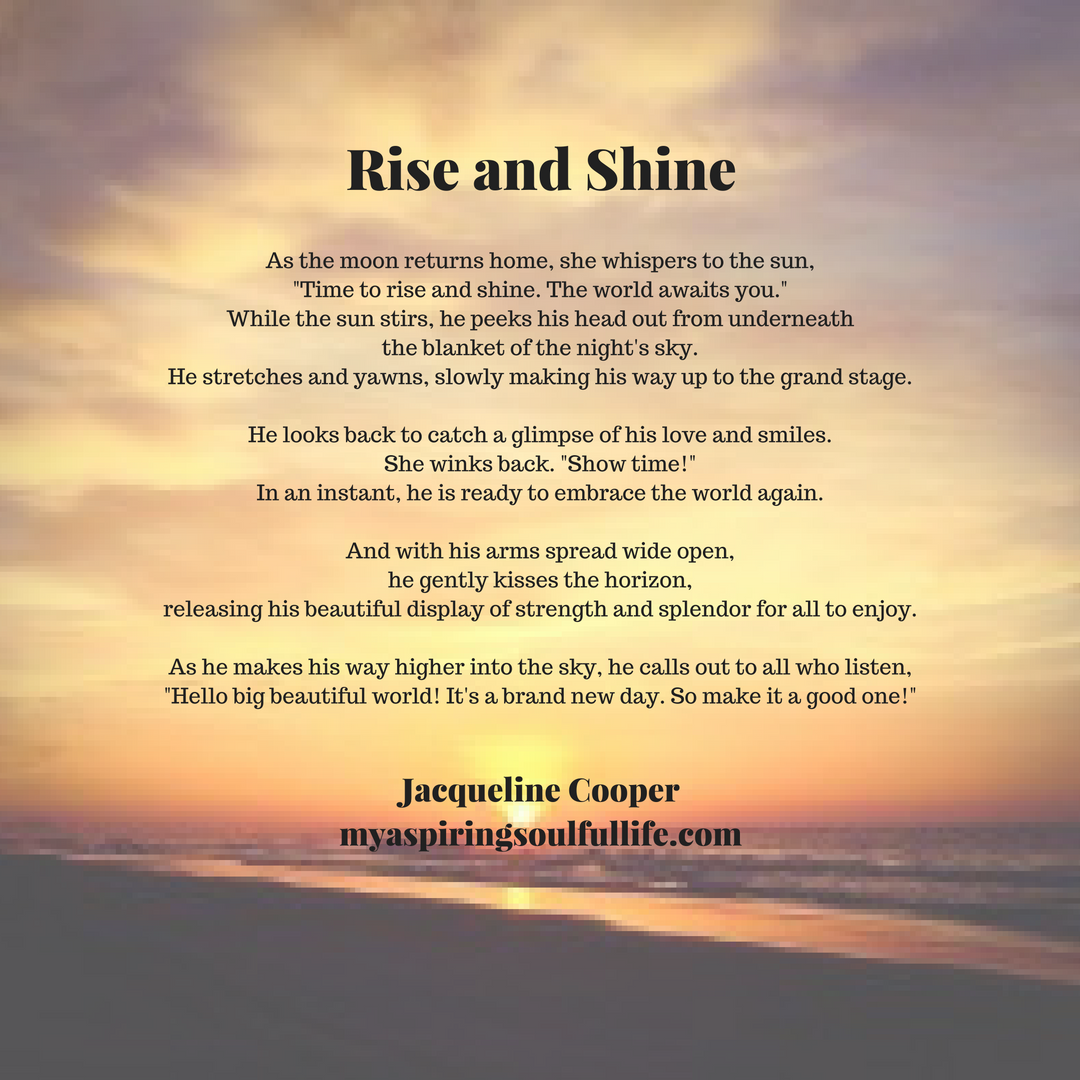 Motivational Poem About Love: You Have To Love A Good Sunrise. Great Way To Start A
