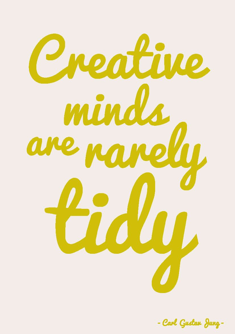 Quote postkaart creative minds are rarely tidy | Wise words, Verses ...