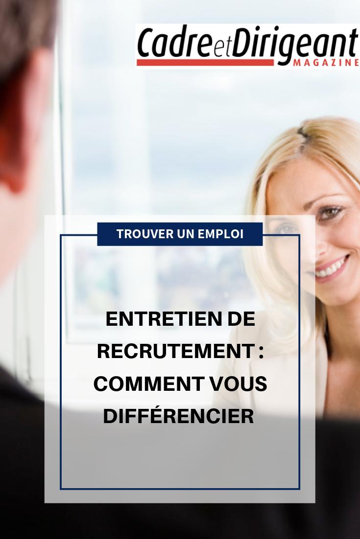 Entretien De Recrutement Comment Vous Differencier Entretien De Recrutement Recrutement Entretien Embauche