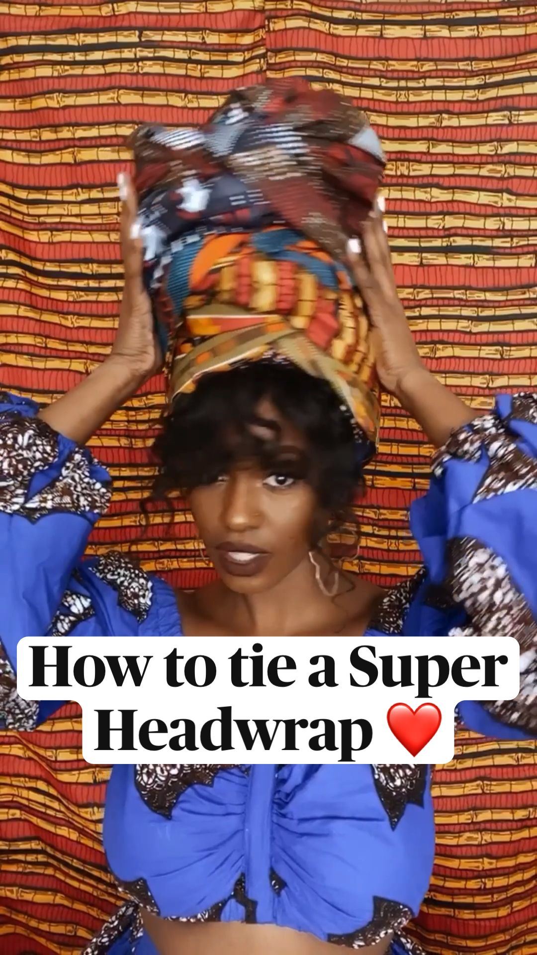 How to tie a Super Headwrap ❤️