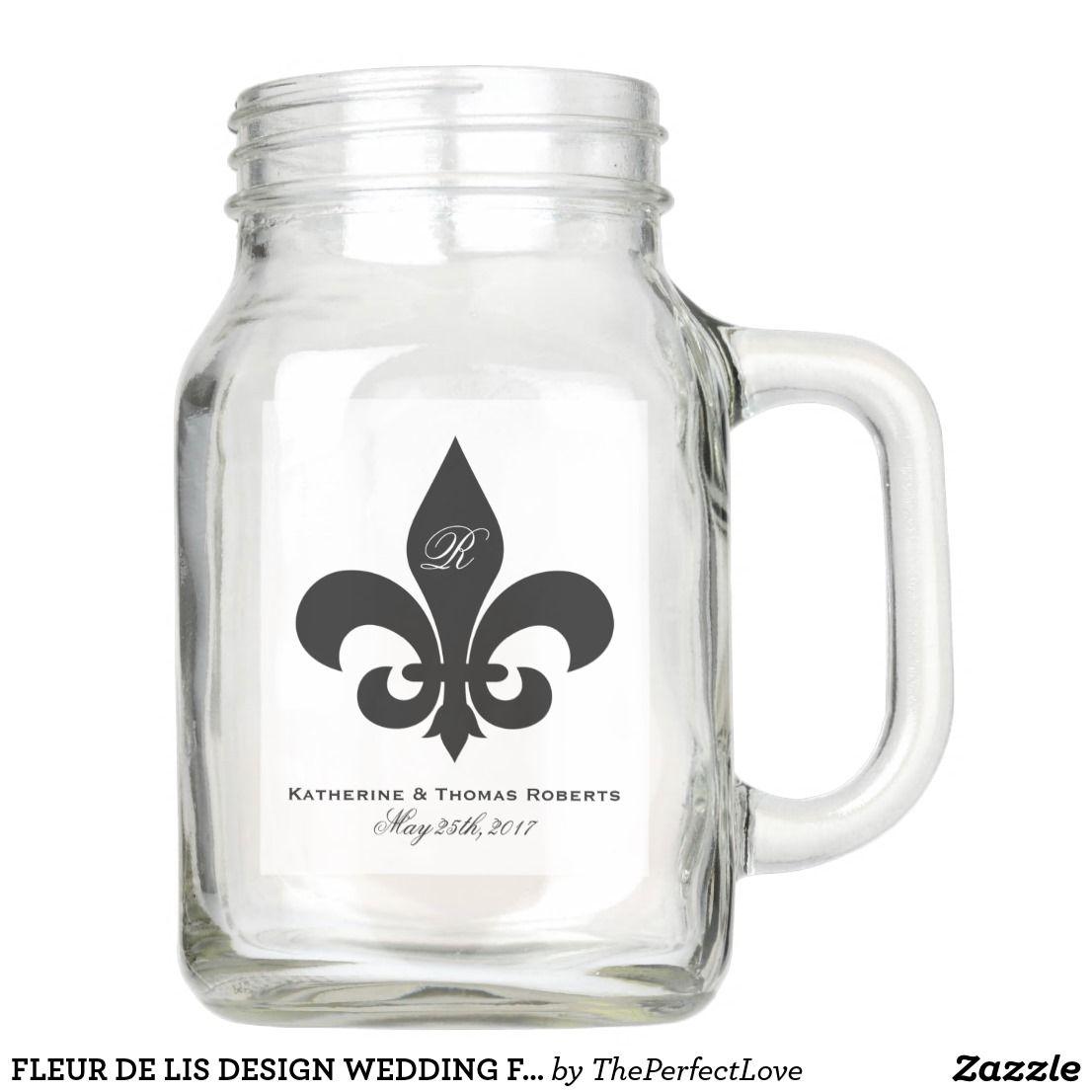 FLEUR DE LIS DESIGN WEDDING FAVOR MASON JAR 20oz | ThePerfectLove ...