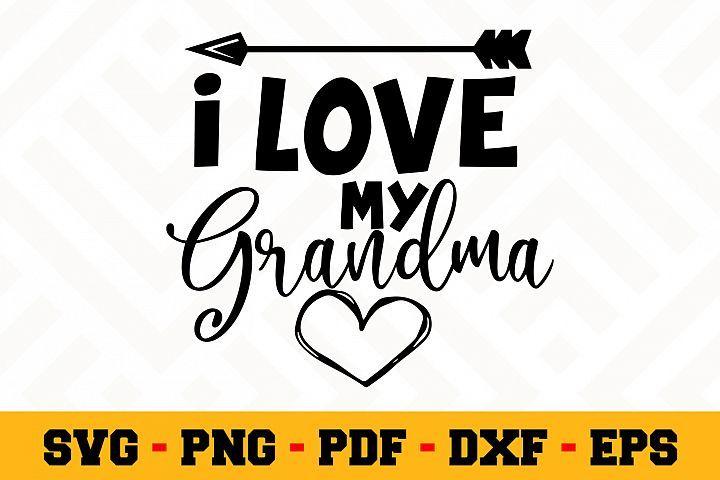 Download I Love My Grandma SVG | Grandma SVG