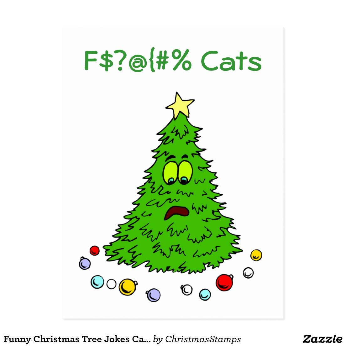 Funny Christmas Tree Jokes Cats Holiday Xmas Zazzle Com Funny Christmas Tree Christmas Tree Jokes Christmas Humor