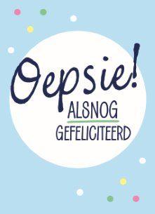 alsnog gefeliciteerd Oepsie! Te laat maar alsnog gefeliciteerd. #Hallmark #HallmarkNL  alsnog gefeliciteerd