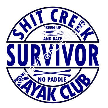 Shit Creek Survivor SVG by NaVhaeDesigns on Etsy Cricut