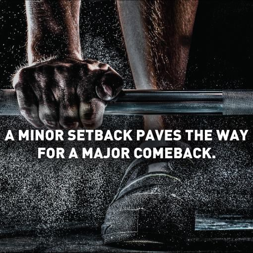 A minor setback paves the way for a major comeback. Fitness ...