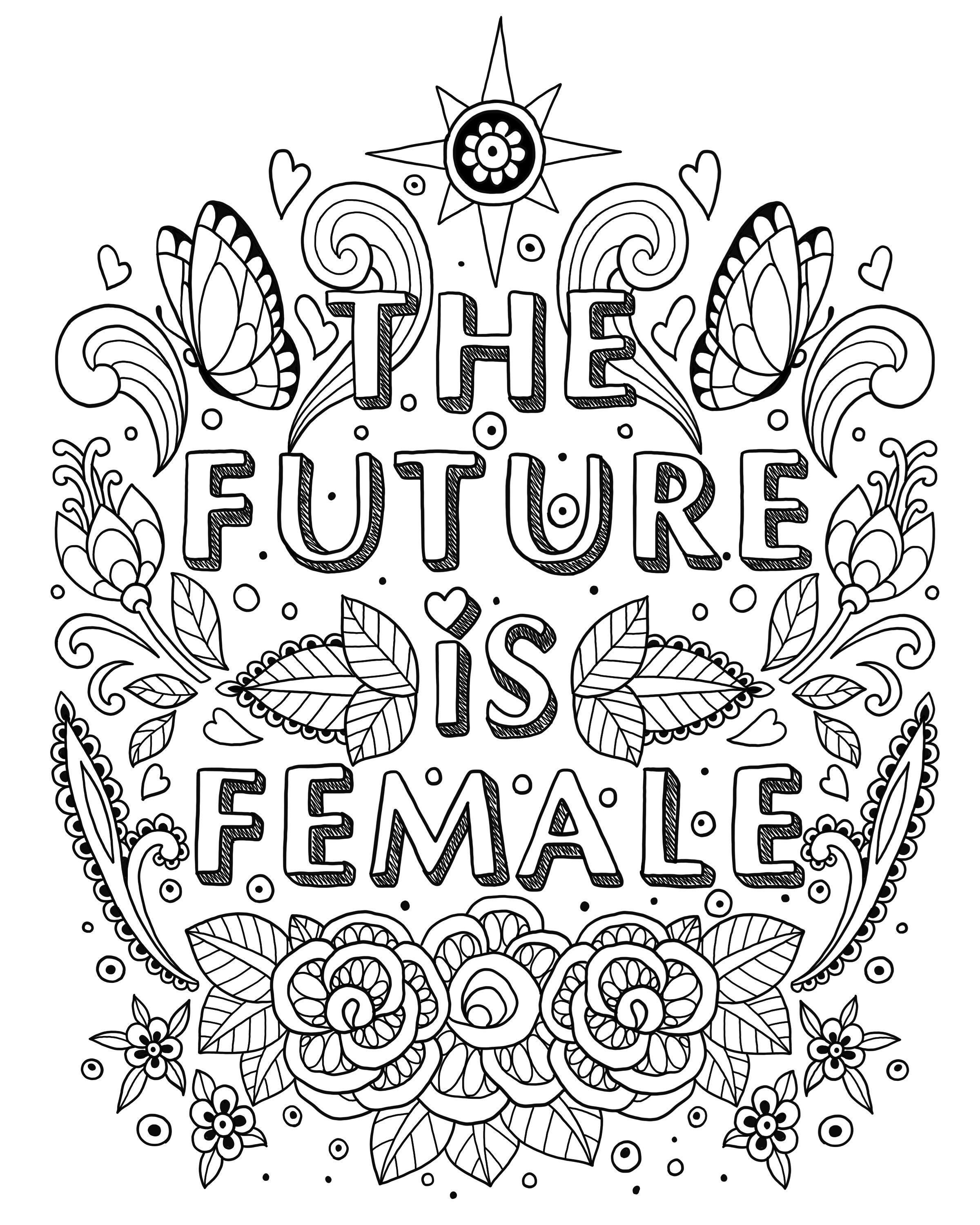 Free Coloring Pages. The Future is Female. #