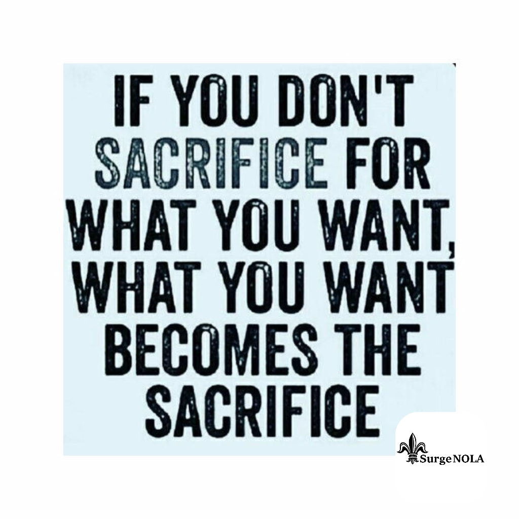 If You Don T Sacrifice For What You Want What You Want Becomes The Sacrifice Wisdom Quotes Motivational Quotes Motivational Quotes For Success