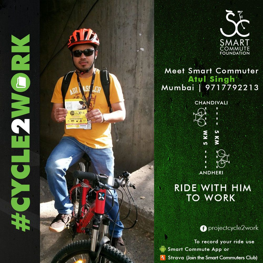 Atul Singh is the head of technical sales in an MNC. Volleyball is his passion and cycling is his food. To fill his hunger for cycling he is always ready to cycle anytime & anywhere. He chooses to cycle to work to avoid getting caught up in traffic. He cycles from his home in Chandivali, Powai to his office in Kalpatarua Square, Andheri East covering 5km one way.   Join him & ride together.  If you already cycle to work & want to be featured then send us an email on thesmartcommute@gmail.com