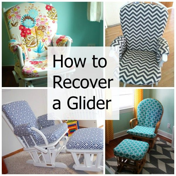 How to Recover a Nursery Glider Gliders DIY tutorial and Nursery