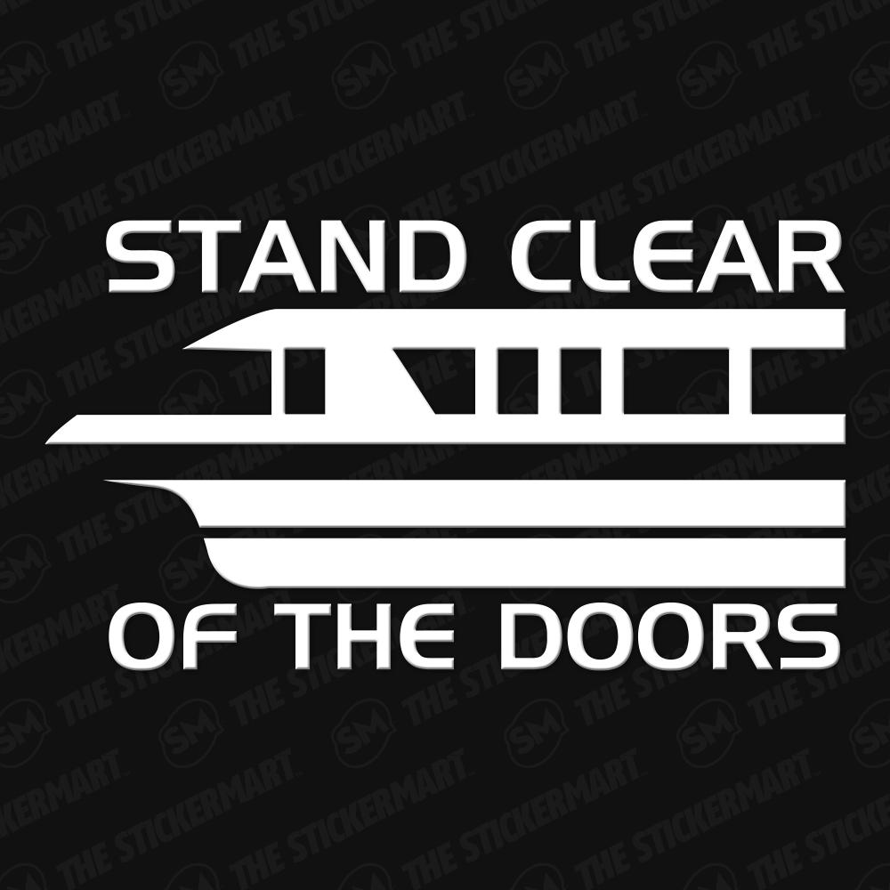Please Stand Clear Of The Doors Monorail Vinyl Decal Disney Decals Disney Sticker Disney Car Decals [ 1000 x 1000 Pixel ]