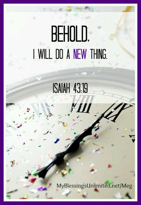 isaiah 4319 happy new year let us write a new 365 page book and make it a good one