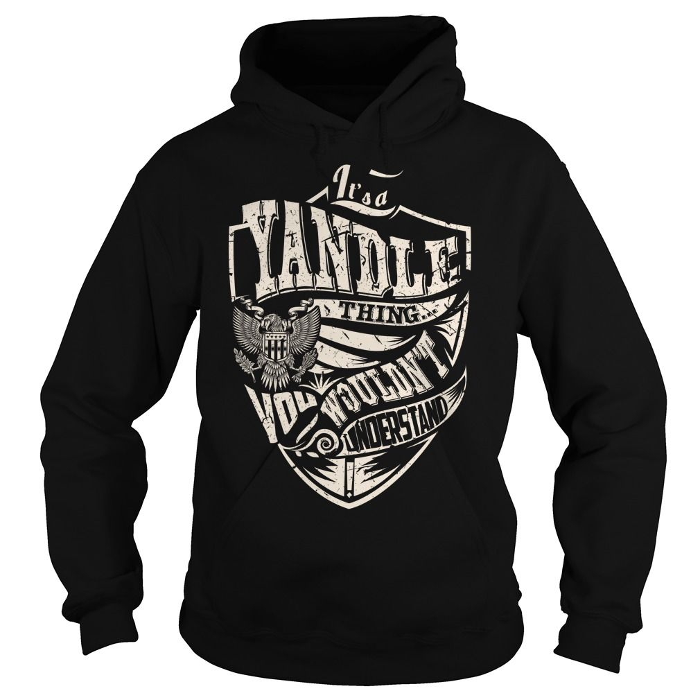 Its a YANDLE Thing (Eagle) - Last Name, Surname T-Shirt