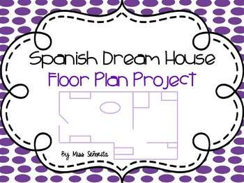 Spanish Dream House Floor Plan Project Rubrics For Projects House Flooring House Floor Plans