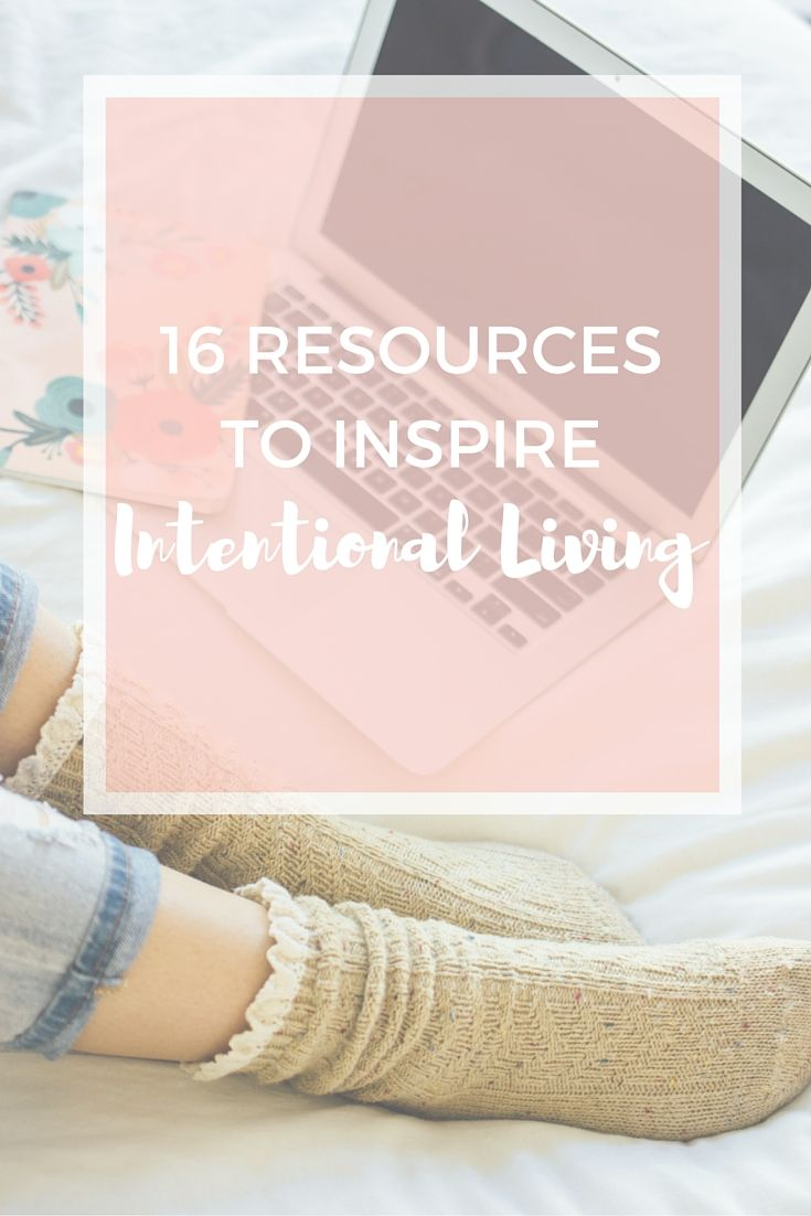 Check out my list of books, podcasts, blogs and apps - all of which encourage intentional, mindful living. This list is perfect for moms in the midst of motherhood - because we all know that living simply and slowing down isn't easy with toddlers! Click through to get the list!