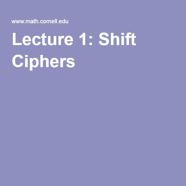 Lecture 1: Shift Ciphers