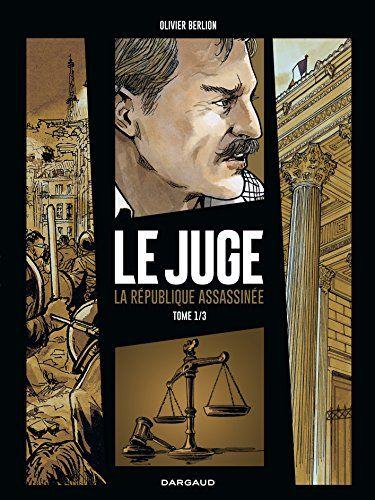 Juge (Le), la République assassinée - tome 1 - Tome 1/3 d... https://www.amazon.fr/dp/2205073656/ref=cm_sw_r_pi_dp_x_68piyb7E2CPXS