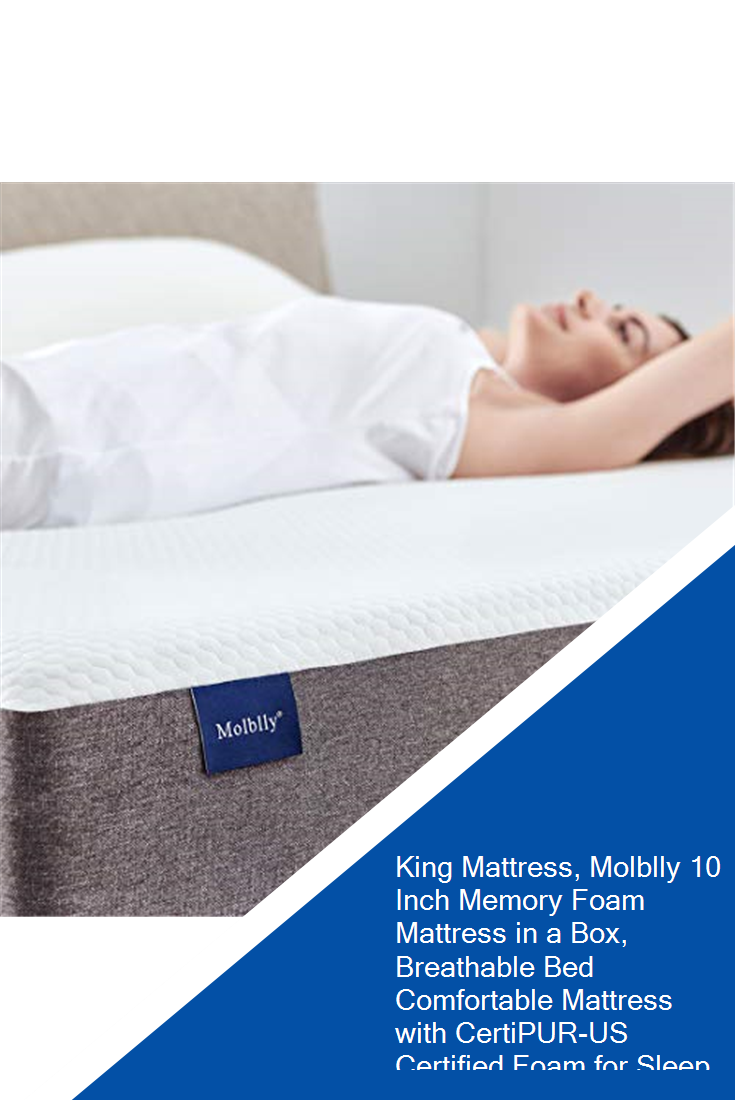 King Mattress Molblly 10 Inch Memory Foam Mattress In A Box Breathable Bed Comfortable Mattress With Certipur Us Certified Foam For Sleep Supportive Pressur In 2020