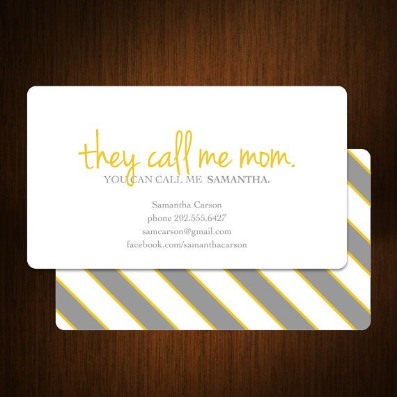 Funny card words to live by pinterest calling cards clever they call me mom business card calling card mommy card contact card mom business cards family calling cards family business cards colourmoves