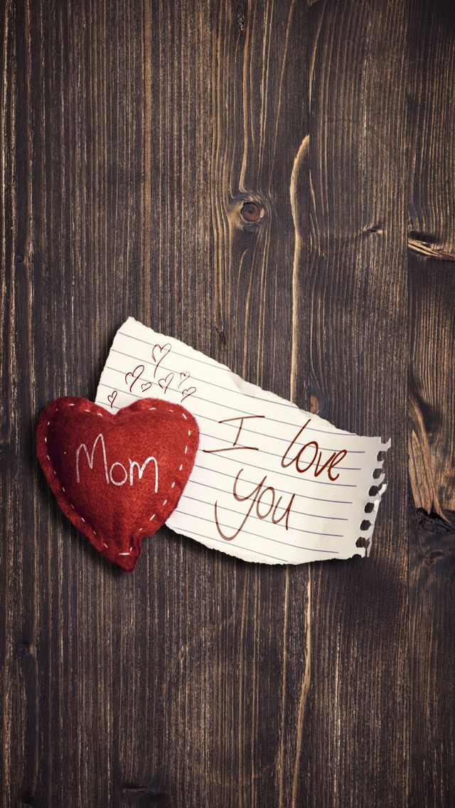 I Love You Mom Iphone Wallpapers Wallpaper Iphone Love I Love