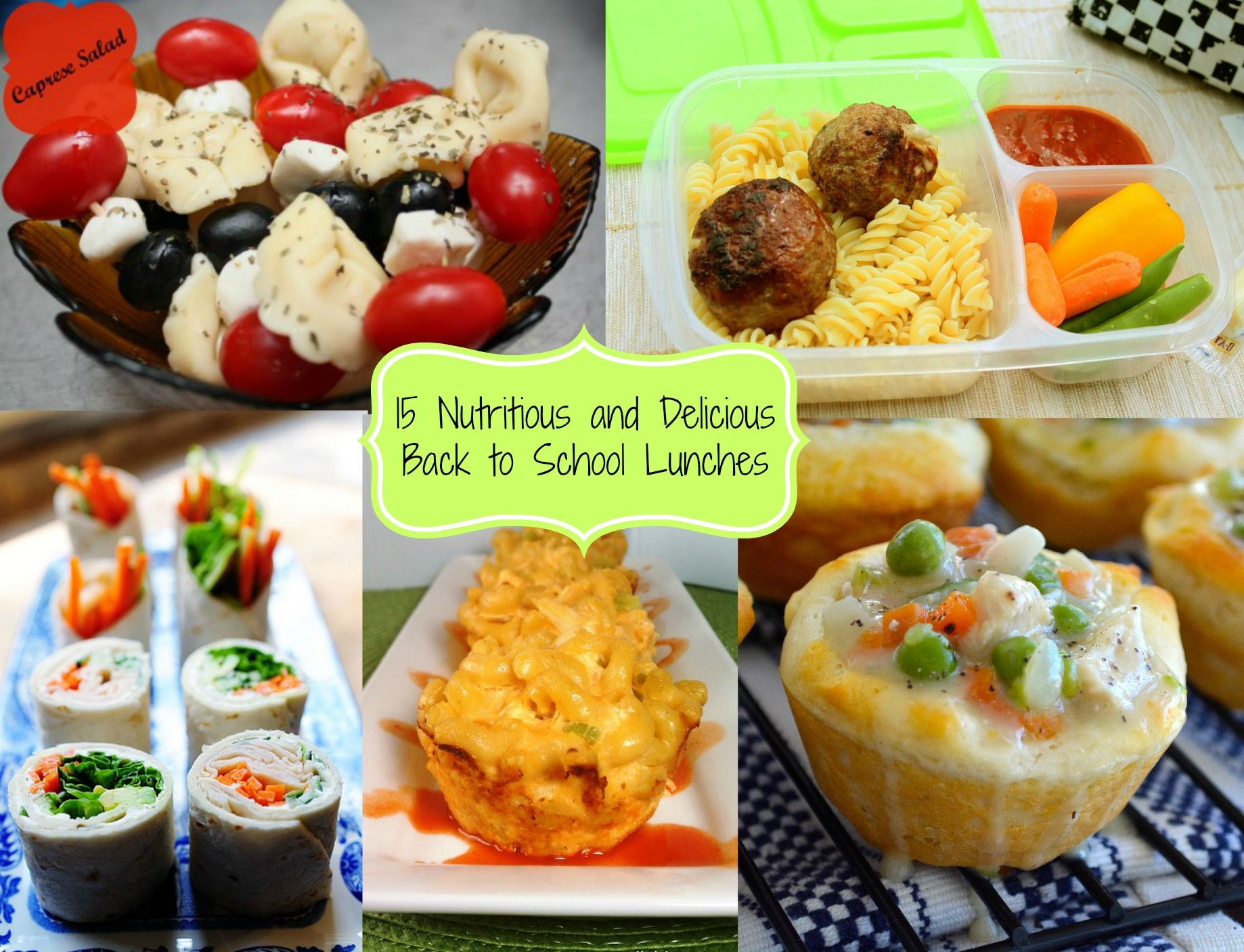 15 Nutritious and Delicious Back to School Lunches