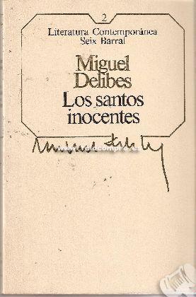 LOS SANTOS INOCENTES - MIGUEL DELIBES - Libros- Literatura