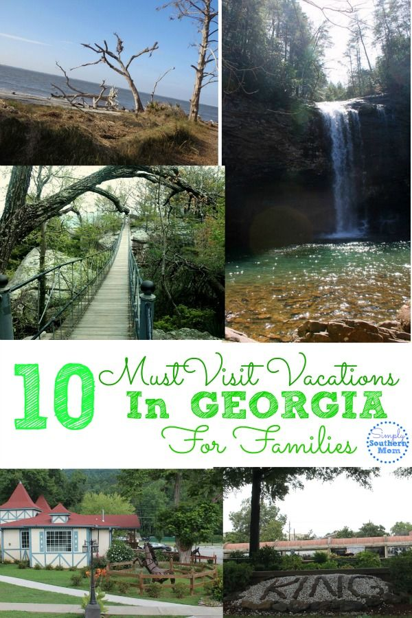 Planning A Visit To Georgia Here Are 10 Must Visit Vacations In Georgia With Families Written By A Georgia Native Georgia Vacation Georgia Travel Vacation