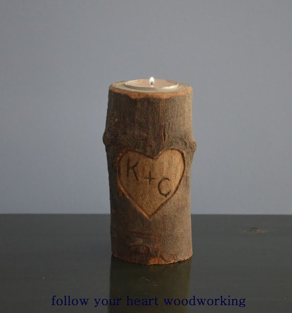 follow your heart woodworking: Log Candle Holder