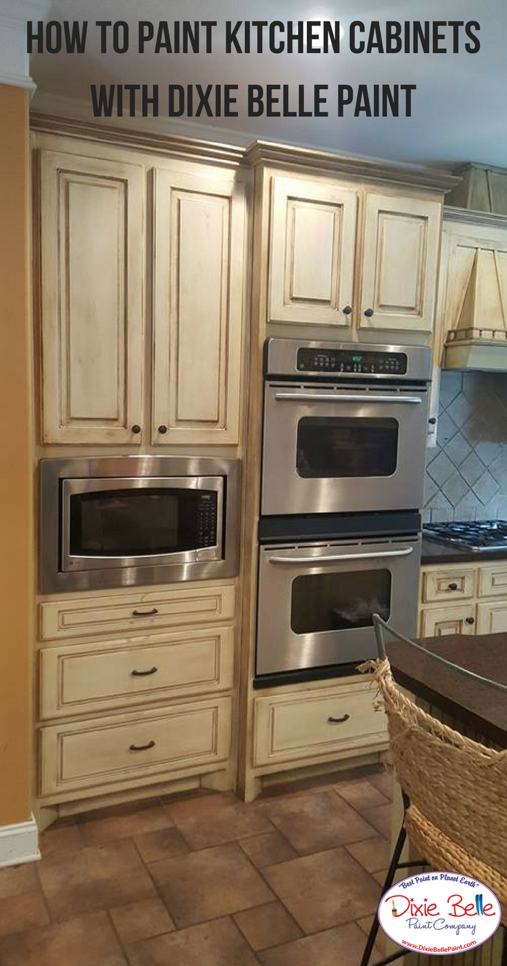 How To Paint Kitchen Cabinets Dixie Belle Paint Company Plastic Kitchen Cabinets Kitchen Cabinets Painting Kitchen Cabinets